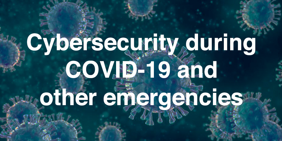 talk: Cybersecurity during COVID-19 and other emergencies, 12-1 Tue May 5